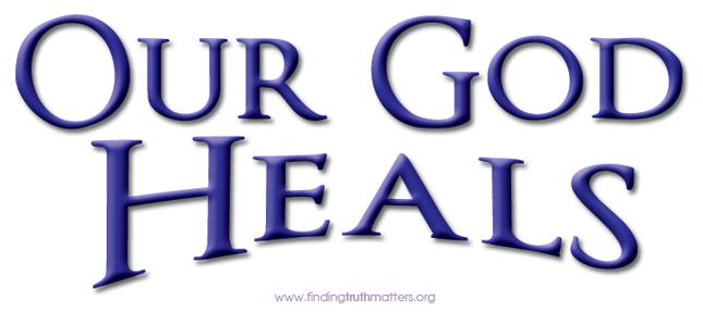 Our-God-heals