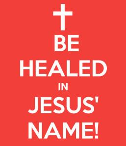 be-healed-in-jesus-name